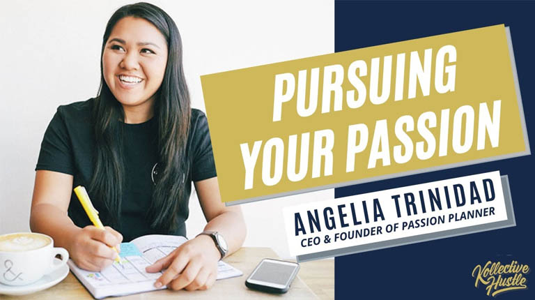 Hustle with Purpose series: Pursuing Your Passion with Angelia Trinidad